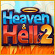 Heaven & Hell 2 Game