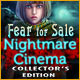 Fear for Sale: Nightmare Cinema Collector's Edition Game