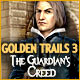 Golden Trails 3: The Guardian's Creed Game