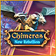 Download Chimeras: New Rebellion game