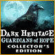 Download Dark Heritage: Guardians of Hope Collector's Edition game