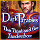 Download Dark Parables: The Thief and the Tinderbox game