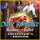 Download Dark Romance: Romeo and Juliet Collector's Edition game