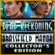Dead Reckoning: Brassfield Manor Collector's Edition Game