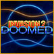 Invasion 2: Doomed Game