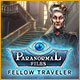 Paranormal Files: Fellow Traveler Game