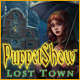 Download PuppetShow: Lost Town game