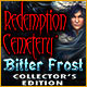 Download Redemption Cemetery: Bitter Frost Collector's Edition game