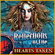 Download Reflections of Life: Hearts Taken game
