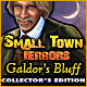 Small Town Terrors: Galdor's Bluff Collector's Edition Game