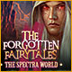 The Forgotten Fairy Tales: The Spectra World Game