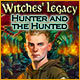 Download Witches' Legacy: Hunter and the Hunted game