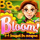 Bloom! A Bouquet for Everyone Game