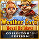 Download Weather Lord: Royal Holidays Collector's Edition game